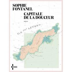 Sophie Fontanel - Capitale de la douceur - book