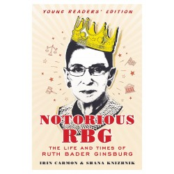 Ruth Bader Ginsburg - Nototious RBG - The life and times